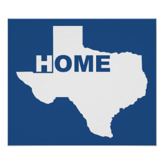 Texas Home Away From Home Poster Sign