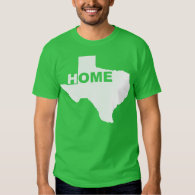 Texas Home Away From Home Tees T's T-shirts