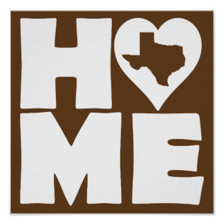 Texas Home Heart State Poster Sign