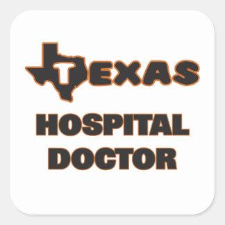 Texas Hospital Doctor Square Sticker