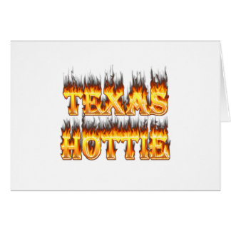 Texas hottie fire and flames greeting card