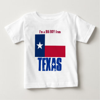TEXAS  I'm a big boy from Texas Baby T-Shirt