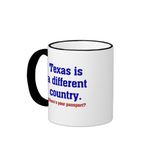 Texas is a different country mug