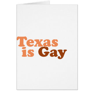 Texas is gay greeting card