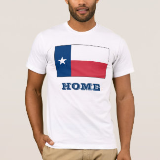 Texas is Home! T-Shirt
