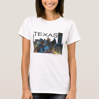 Texas, it's how we live T-Shirt
