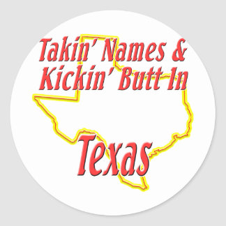 Texas - Kickin' Butt Classic Round Sticker