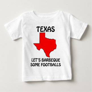 Texas - Let's Barbeque Some Footballs Baby T-Shirt
