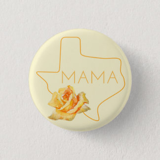 Texas Mama and Texas Mom Button