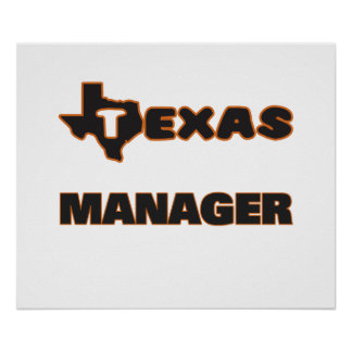 Texas Manager Poster
