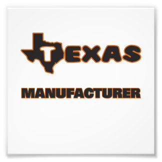 Texas Manufacturer Photo Print