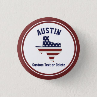 Texas Map | Patriotic USA Flag | Your City or Text Pinback Button
