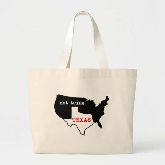 Texas / Not Texas Large Tote Bag