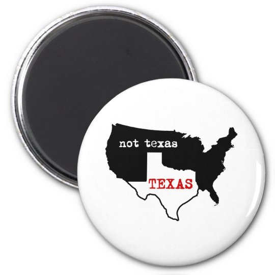 Texas / Not Texas Magnet