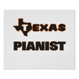 Texas Pianist Poster
