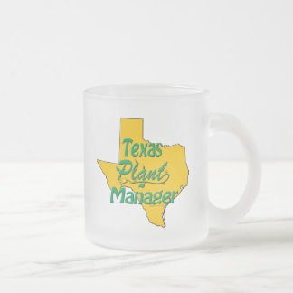 Texas Plant Manager Frosted Glass Coffee Mug