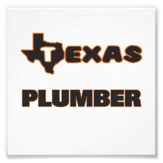 Texas Plumber Photo Print