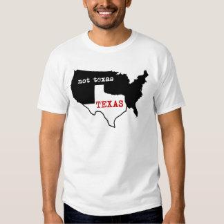 Texas Pride! Texas / Not Texas T Shirt