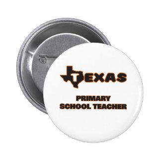 Texas Primary School Teacher 2 Inch Round Button