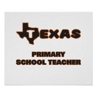 Texas Primary School Teacher Poster
