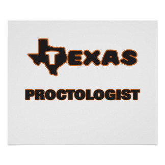 Texas Proctologist Poster
