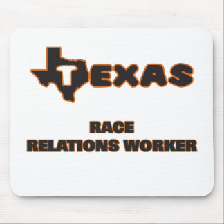 Texas Race Relations Worker Mouse Pad