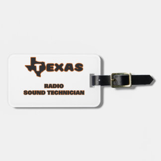 Texas Radio Sound Technician Tags For Bags