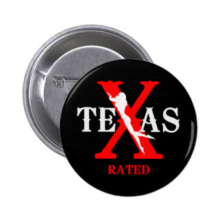 Texas Rated - X Rated Pin