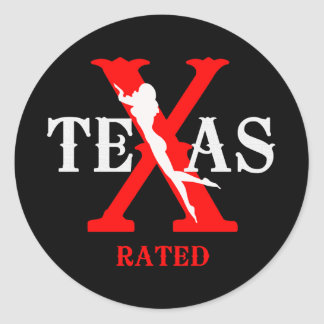 Texas Rated - X Rated Classic Round Sticker
