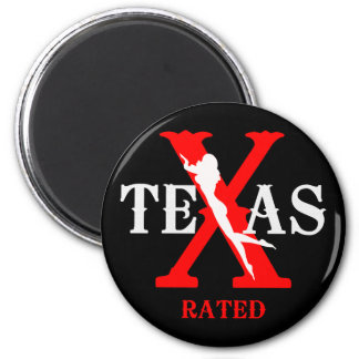 Texas Rated - X Rated Fridge Magnet