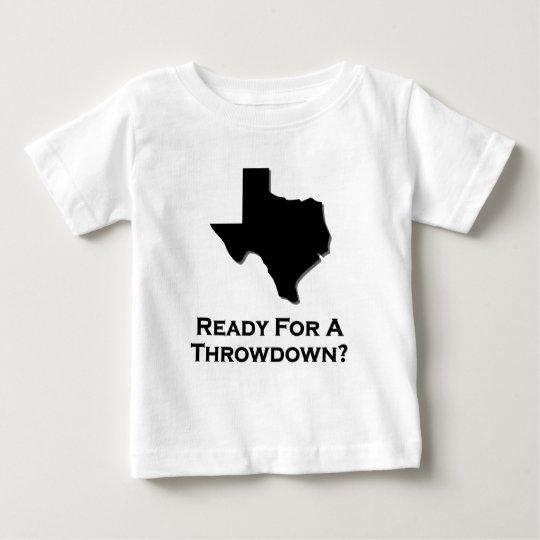 Texas Ready For A Throwdown Baby T-Shirt