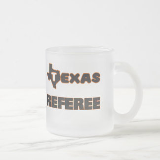 Texas Referee 10 Oz Frosted Glass Coffee Mug