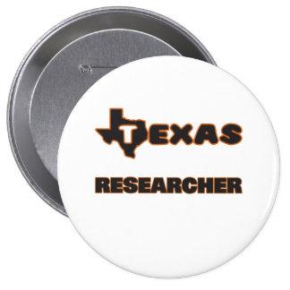 Texas Researcher 4 Inch Round Button