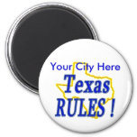 Texas Rules ! 2 Inch Round Magnet