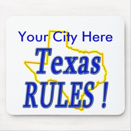 Texas Rules ! Mouse Mats