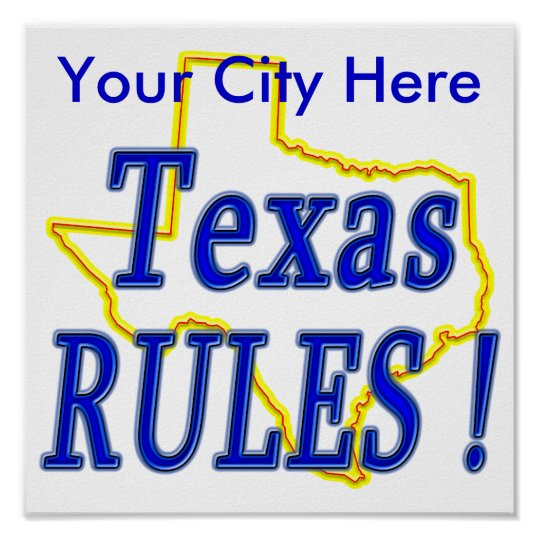 Texas Rules ! Poster