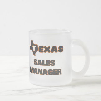 Texas Sales Manager 10 Oz Frosted Glass Coffee Mug