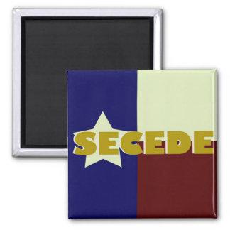Texas SECEDE square magnet