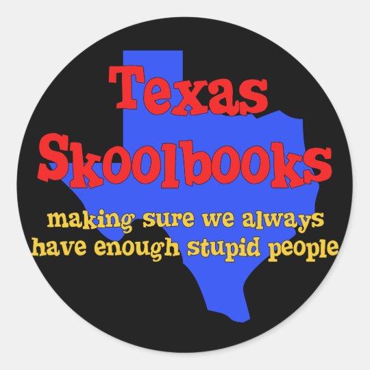 Texas Skoolbooks Classic Round Sticker