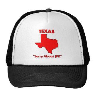 Texas - Sorry About JFK Trucker Hat