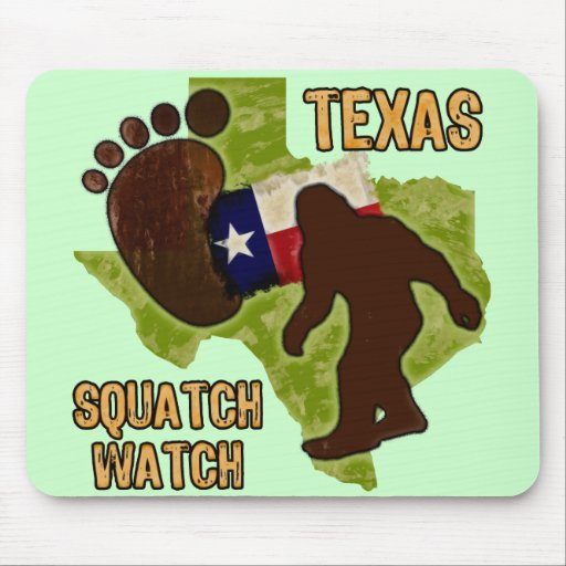 Texas Squatch Watch Mouse Pad