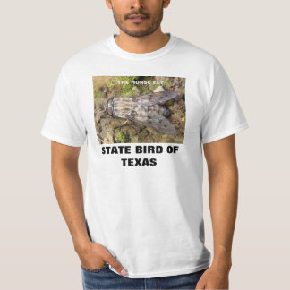 TEXAS STATE BIRD : THE HORSE FLY T SHIRT