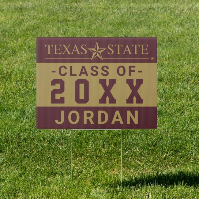Texas State University Class of Sign