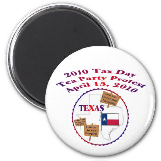 Texas Tax Day Tea Party Protest 2 Inch Round Magnet