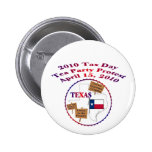 Texas Tax Day Tea Party Protest 2 Inch Round Button