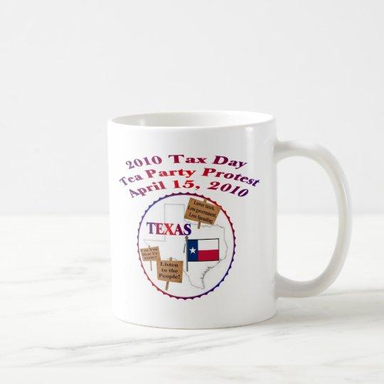 Texas Tax Day Tea Party Protest Coffee Mug