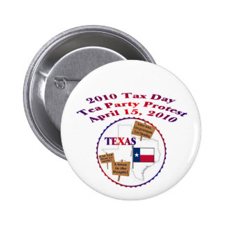 Texas Tax Day Tea Party Protest Pin