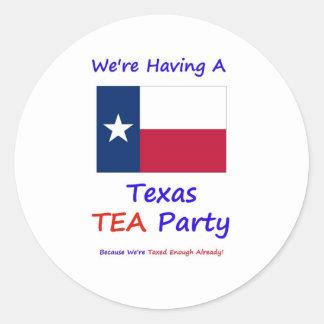 Texas TEA Party - We're Taxed Enough Already! Classic Round Sticker