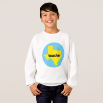 Texas Teacher Home State Back To School Gif Sweatshirt