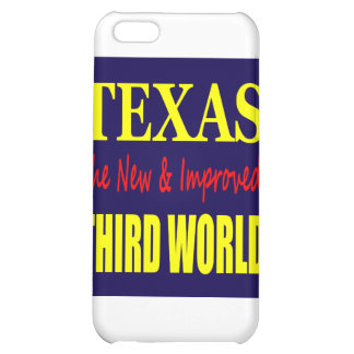 Texas the New & Improved THIRD WORLD iPhone 5C Case